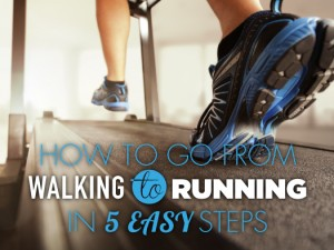 How to Go From Walking to Running in Five Easy Steps