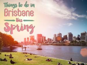 Brisbane in Spring: Outdoor Activities