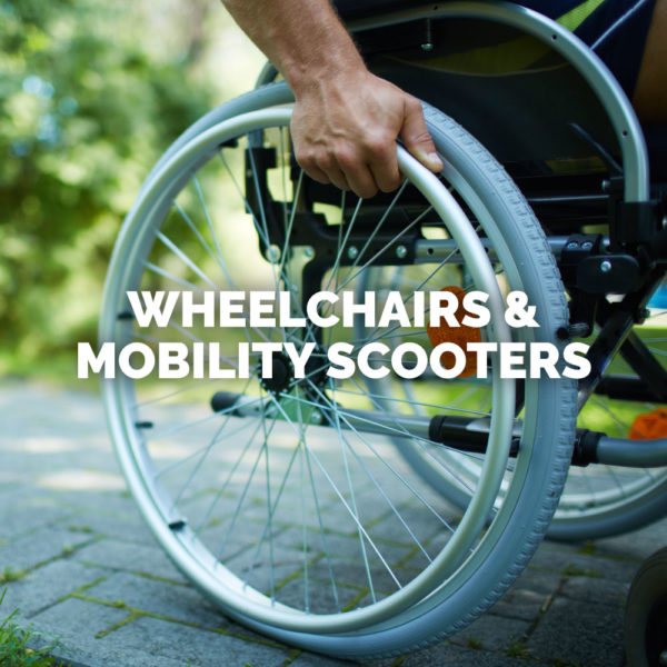 Wheelchairs & Mobility Scooters