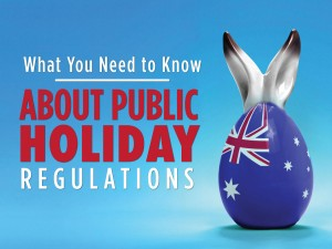 What You Need to Know About Public Holiday Regulations