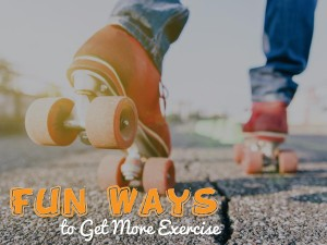 Fun Ways to Get More Exercise